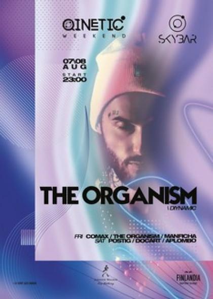 Skybar: The Organism (Diynamic) on Qinetic Weekend. 07.08