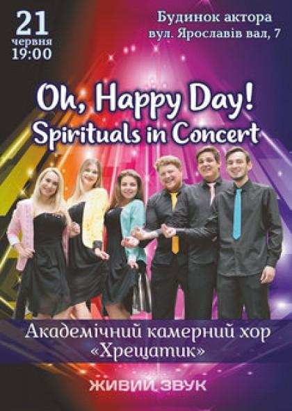 Oh, Heppy Day! Spirituals in Concert