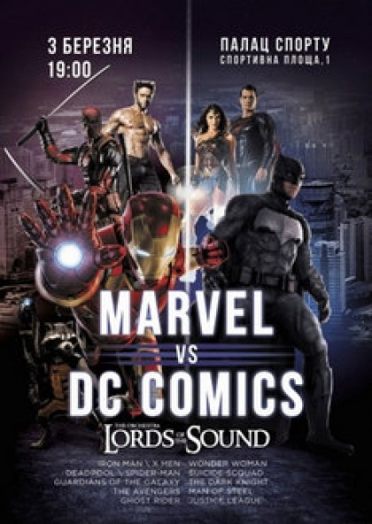 Lords of the Sound «MARVEL vs. DC Comics»