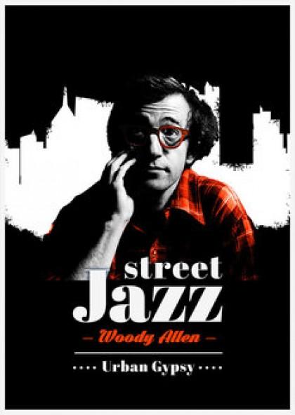 Street jazz — Woody Allen
